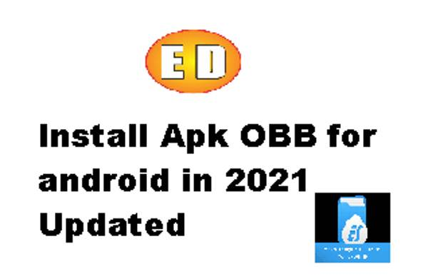 Install Apk OBB for android in 2021 Updated